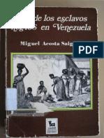 Vida de Los Esclavos Negros en Venezuela - Miguel Acosta Saignes