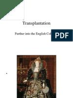 Transplantation II