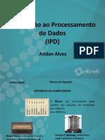 Introdução a Processamento de Dados