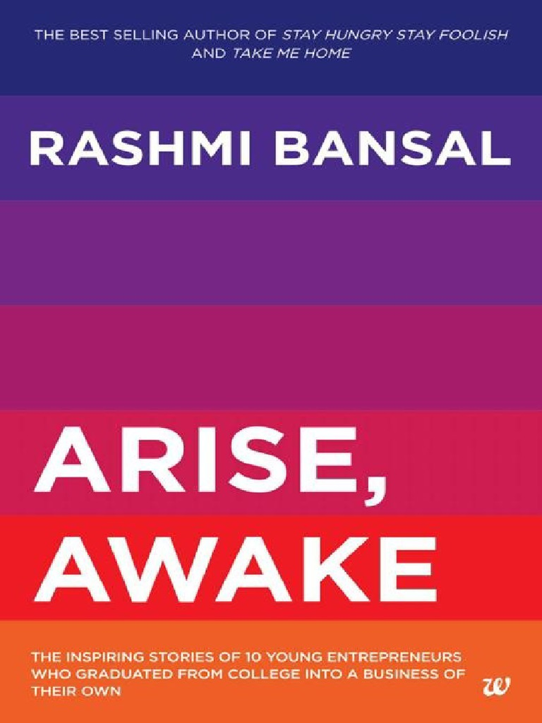 Arise Awake The Inspiring Stories Of Youn Rashmi Bansal Tech