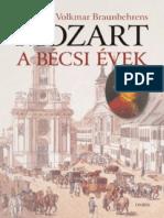 Volkmar Braunbehrens - Mozart _– a Bécsi Évek