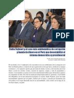 Keiko Fujimori y el caso más emblemático de corrupción y lavado de dinero en el Perú que desestabilizó el sistema democrático y presidencial