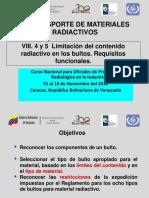 VIII.4 y 5 Limitación Del Contenido Radiactivo en Los Bultos, Requisitos Funcionales.
