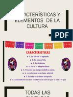 Características y elementos  de la cultura.pptx