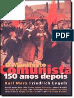 O Manifesto Comunista 150 Anos Depois