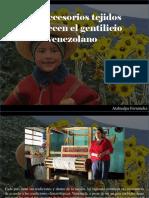 Atahualpa Fernández - Los Accesorios Tejidos Fortalecen El Gentilicio Venezolano