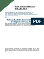 Situs Judi Online Indonesia Dengan Berbagai Game Yang Seru