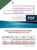 Pembinaan-UKS-Kemenag-Demak-2016_kasi_ok.pptx