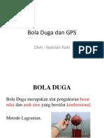 Bola Duga Dan GPS