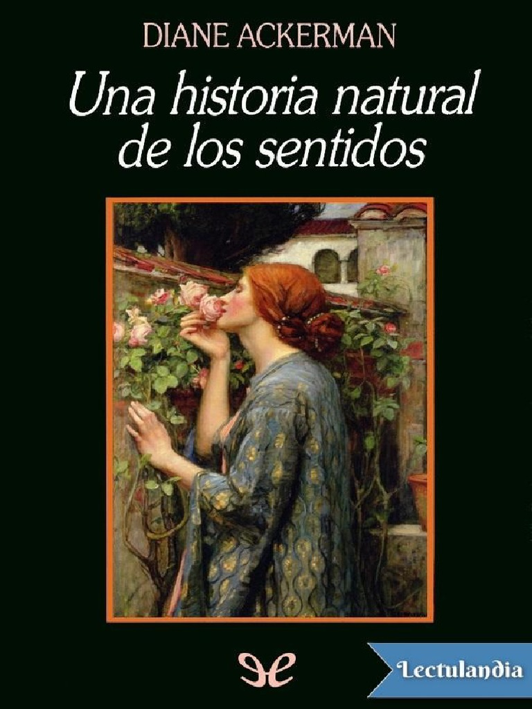 c2da94e0a29b Una Historia Natural de Los Sentidos - Diane Ackerman
