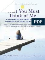 Emily Ford, Michael Liebowitz, Linda Wasmer Andrews-What You Must Think of Me_ A Firsthand Account of One Teenager's Experience with Social Anxiety Disorder (Adolescent Mental Health Initiative) (2007.pdf
