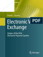[History of Computing] David L. Stearns (auth.) - Electronic Value Exchange_ Origins of the VISA Electronic Payment System  (2011, Springer-Verlag London).pdf
