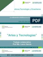 Lenguajes Artísticos,Tecnología y Enseñanza - Artes y Tecnologías