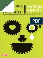 Minsky, Marvin (2010). La Máquina de Las Emociones. DEBATE