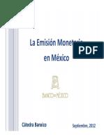 La Emisión Monetaria en México. Cátedra Banxico