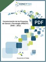 CARACTERISTICA PROYECTOS EN CIENCIA Y TECNOLOGIA. COMPLETO. 2006-2011.pdf