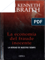 La economía del fraude inocente, John Kenneth Galbraith