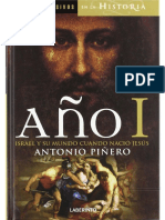 PIÑERO, Antonio - Año I. Israel y su mundo cuando nació Jesús. España, Ediciones Laberinto