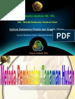I_Metode Pembuatan Tanaman Hutan (Kamis, 7 Maret 2013)