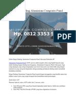 Harga Dinding Aluminium Composite Panel Hp. 0812 3353 5597