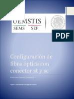Configuración de Fibra Óptica Con Conector St y Sc