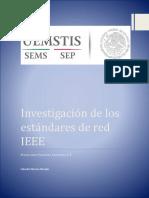 Investigación de Los Estándares de Red IEEE
