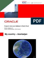 Kamran_8 Ways to Migrate Your on-Premis Database to Oracle Cloud - ODev Yathra-1