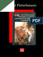 Pietschmann, Horst. - El Estado y su Evolucion al Principio de la Colonizacion Española [1989]