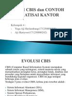 Evolusi Cbis Dan Contoh Otomatisai Kantor