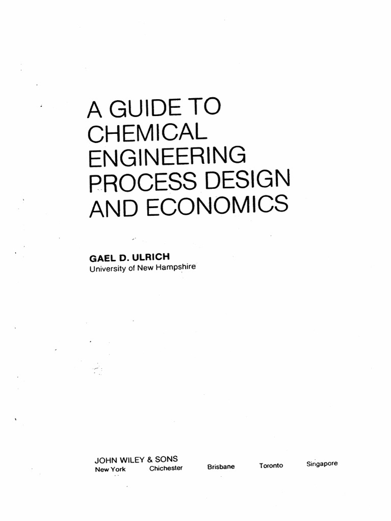 Ulrich A Guide To Chemical Engineering Process Design And Economics Pdf Business Process Engineering
