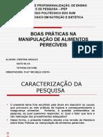 APRESENTAÇÃO DO PCC BOAS PRÁTICAS NA MANIPULAÇÃO DE ALIMENTOS PERECÍVEIS
