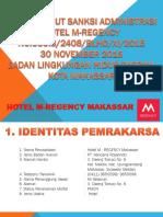 1. Presentasi Tindak Lanjut Sanksi Administrasi - Hotel M Regency Makassar