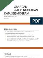 Seismograf Dan Perangkat Pengolahan Data Seismogram Baru