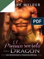 El Premio Secreto Del Dragón (Secretos de Los Dragones 3) - Jasmine Wylder