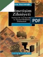 Yönetişim Zihniyeti Türkiye'de Üst Kurullar Ve Siyasal İktidarın Dönüşümü
