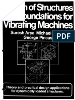 Design of Structures and Foundations for Vibrating Machines - Arya.pdf