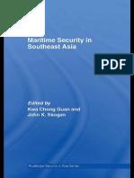 Maritime Security in Southeast Asia-Kwa Chong Guan. John K. Skogan[2007]