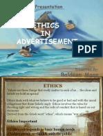 Ethics in Advertisement Baldeep Mann