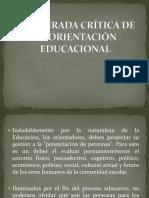 UNA MIRADA CRÍTICA DE LA ORIENTACIÓN EDUCACIONAL-1.pptx