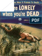 You Are Lonely When You Are Dead by James Hadley Chase