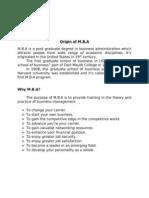 Origin of MBA