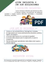 Educación Inclusiva o Educación Sin Exclusiones