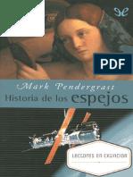 Historia de Los Espejos - Mark Pendergrast