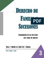 Familia y Sucesiones - 3 Transmision de Los Derechos Por Causa de Muerte