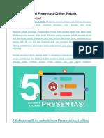 Ini dia 5 Aplikasi Presentasi Offline Terbaik.docx