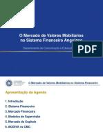 1. Mercado de Valores Mobiliários no Sistema Financeiro Angolano