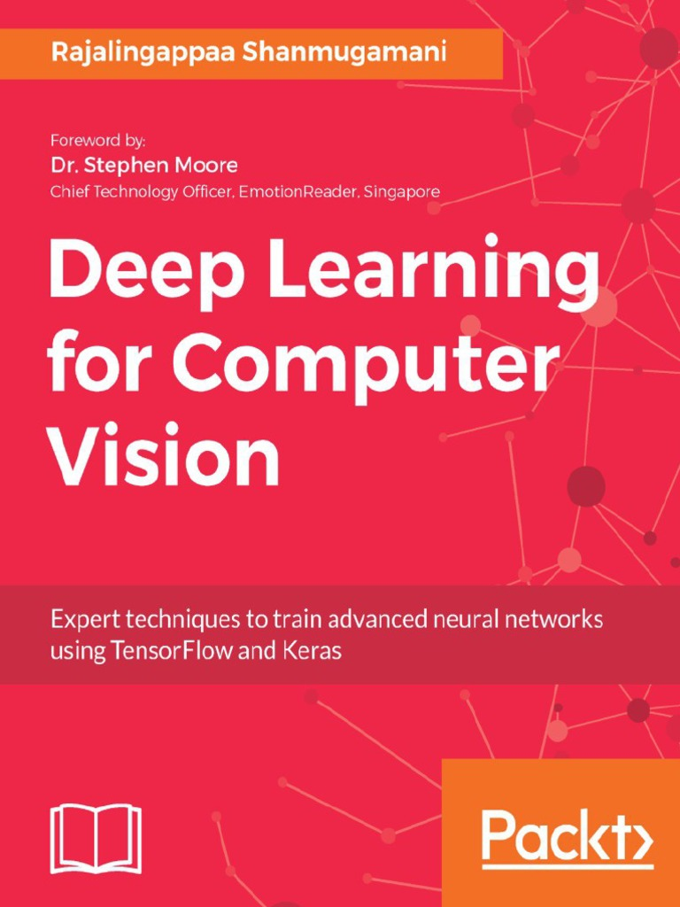 Deep Learning for Computer Vision - Rajalingappa Shanmugamani