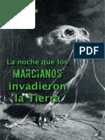 LA NOCHE QUE LOS MARCIANOS INVADIERON LA TIERRA (Moisés Garrido, FDM, Jul-Ago'11)