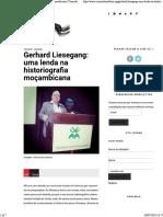 Gerhard Liesegang_ uma lenda na historiografia moçambicana _ Conexão Lusófona.pdf
