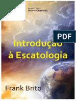 Introducao a Escatologia Frank Brito